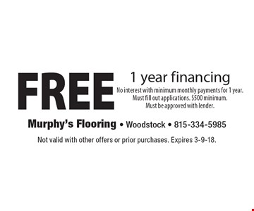 FREE 1 year financing. Not valid with other offers or prior purchases. Expires 3-9-18.