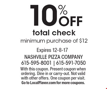 10% Off total check minimum purchase of $12. With this coupon. Present coupon when ordering. Dine in or carry-out. Not valid with other offers. One coupon per visit. Go to LocalFlavor.com for more coupons.Expires 12-8-17