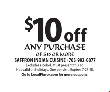 $10 off any purchase of $50 or more. Excludes alcohol. Must present this ad.Not valid on holidays. One per visit. Expires 7-27-18. Go to LocalFlavor.com for more coupons.