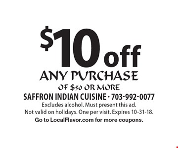$10 off any purchase of $50 or more. Excludes alcohol. Must present this ad.Not valid on holidays. One per visit. Expires 10-31-18. Go to LocalFlavor.com for more coupons.