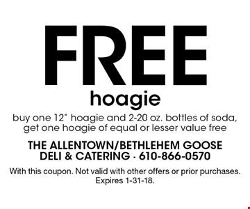 Free hoagie. Buy one 12