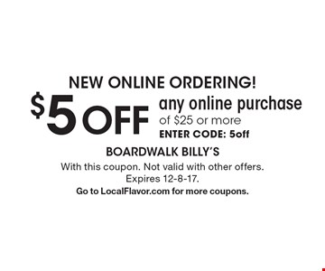 New Online Ordering! $5off any online purchase of $25 or more. enter code: 5off. With this coupon. Not valid with other offers. Expires 12-8-17. Go to LocalFlavor.com for more coupons.