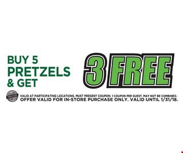 Buy 5 pretzels & get 3 Free