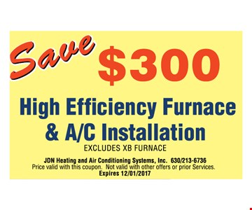 Save $300 on High efficiency furnace & a/c Installation