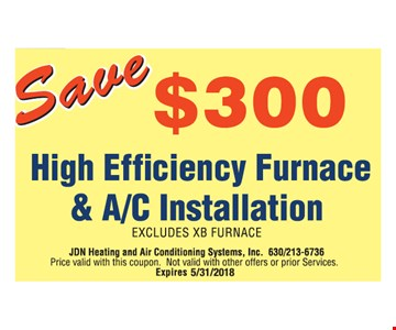 Save $300 high efficiency furnace & A/C installation.