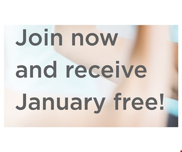 Join Now and Receive January Free