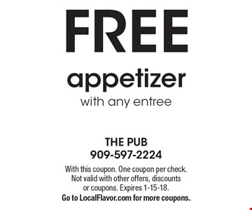 FREE appetizer with any entree. With this coupon. One coupon per check.Not valid with other offers, discounts or coupons. Expires 1-15-18.Go to LocalFlavor.com for more coupons.