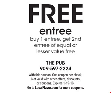 FREE entree buy 1 entree, get 2nd entree of equal or lesser value free. With this coupon. One coupon per check.Not valid with other offers, discounts or coupons. Expires 1-15-18.Go to LocalFlavor.com for more coupons.