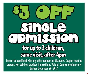 $3 off single admission for up to 3 children, same visit after 4pm