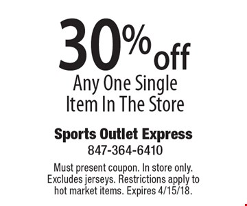 30% off Any One Single Item In The Store. Must present coupon. In store only. Excludes jerseys. Restrictions apply to hot market items. Expires 4/15/18.