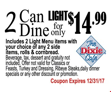 2 can dine for only $14.99