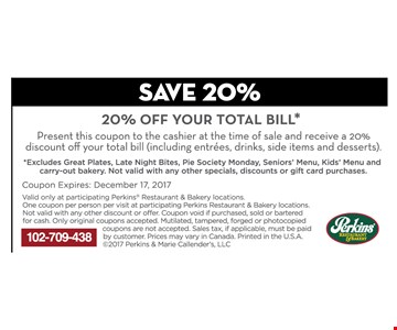 SAVE 20% OF YOUR TOTAL BILL