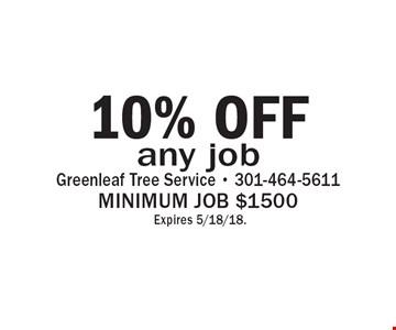 10% off any job. Minimum job $1500. Expires 5/18/18.