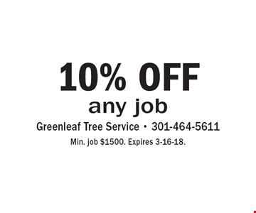 10% off any job. Min. job $1500. Expires 3-16-18.