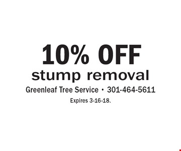 10% off stump removal. Expires 3-16-18.