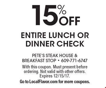 15% OFF entire lunch or dinner check. With this coupon. Must present before ordering. Not valid with other offers. Expires 12/15/17. Go to LocalFlavor.com for more coupons.