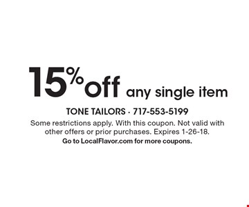 15% off any single item. Some restrictions apply. With this coupon. Not valid with other offers or prior purchases. Expires 1-26-18. Go to LocalFlavor.com for more coupons.