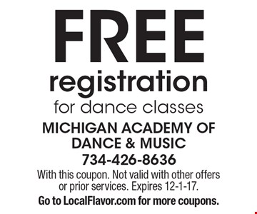 Free registration for dance classes. With this coupon. Not valid with other offers or prior services. Expires 12-1-17. Go to LocalFlavor.com for more coupons.
