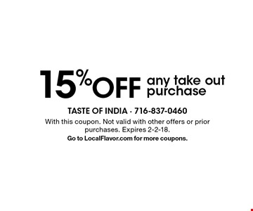 15% OFF any take out purchase. With this coupon. Not valid with other offers or prior purchases. Expires 2-2-18.Go to LocalFlavor.com for more coupons.