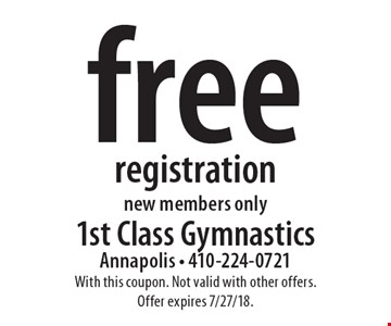 free registration, new members only. With this coupon. Not valid with other offers. Offer expires 7/27/18.