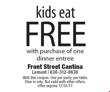 Kids eat free with purchase of one dinner entree. With this coupon. One per party, per table. Dine in only. Not valid with other offers. Offer expires 12/31/17.