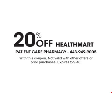 20% Off Healthmart. With this coupon. Not valid with other offers or prior purchases. Expires 2-9-18.