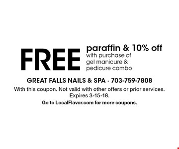 Free paraffin & 10% off with purchase of gel manicure & pedicure combo. With this coupon. Not valid with other offers or prior services. Expires 3-15-18. Go to LocalFlavor.com for more coupons.
