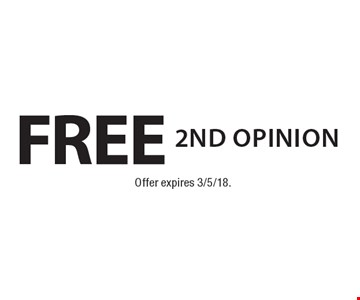 Free 2nd opinion. Offer expires 3/5/18.