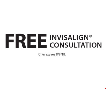 Free invisalign Consultation. Offer expires 8/6/18.