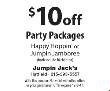 $10 off Party Packages, Happy Hoppin' or Jumpin Jamboree (both include 16 children). With this coupon. Not valid with other offers or prior purchases. Offer expires 12-8-17.