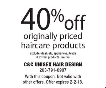 40% off originally priced haircare products excludes dual sets, appliances, Aveda & L'Oreal products (limit 4). With this coupon. Not valid with other offers. Offer expires 2-2-18.