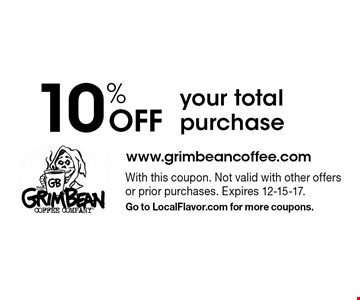 10% off your total purchase. With this coupon. Not valid with other offers or prior purchases. Expires 12-15-17. Go to LocalFlavor.com for more coupons.