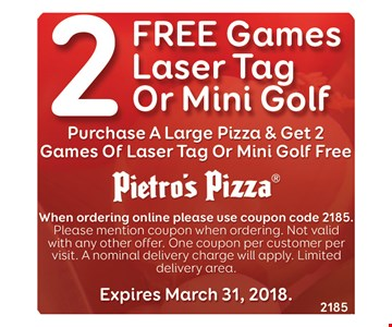 2 free games, laser tag or mini golf