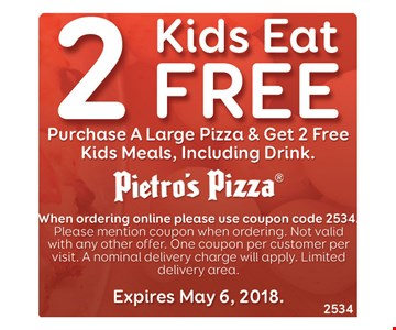 2 kids eat free with purchase a large pizza.