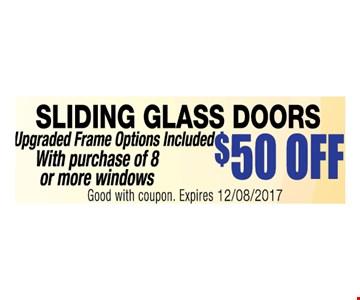 $50 Off SLIDING GLASS DOORS