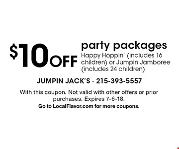 $10 Off party packages Happy Hoppin' (includes 16 children) or Jumpin Jamboree (includes 24 children). With this coupon. Not valid with other offers or prior purchases. Expires 7-6-18.Go to LocalFlavor.com for more coupons.