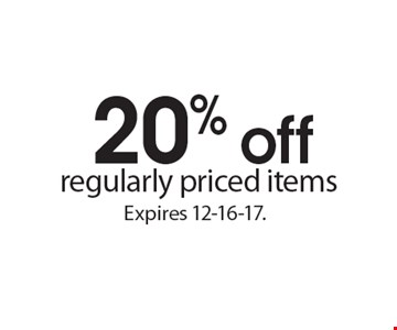20% off regularly priced items. Expires 12-16-17.