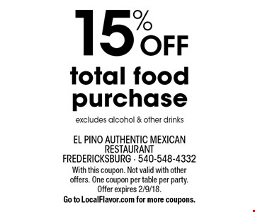 15% off total food purchase. Excludes alcohol & other drinks. With this coupon. Not valid with other offers. One coupon per table per party.  Offer expires 2/9/18.Go to LocalFlavor.com for more coupons.