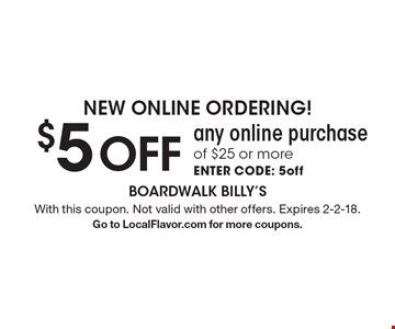 New Online Ordering! $5 off any online purchase of $25 or more. Enter code: 5off. With this coupon. Not valid with other offers. Expires 2-2-18. Go to LocalFlavor.com for more coupons.