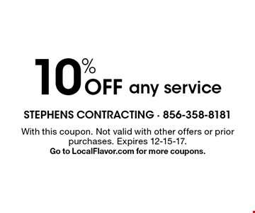 10% off any service. With this coupon. Not valid with other offers or prior purchases. Expires 12-15-17. Go to LocalFlavor.com for more coupons.