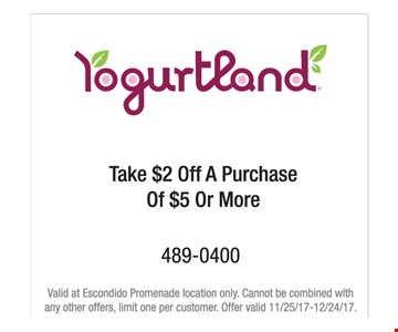 take $2 off a purchase of $5 or more