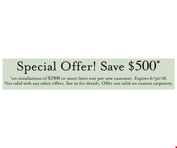 Save $500 on installations of $3500 or more
