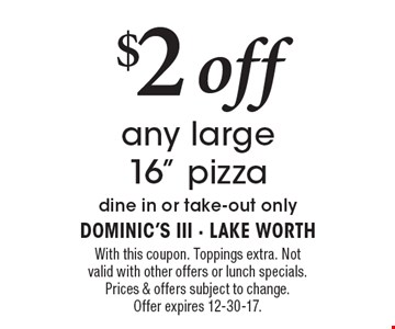 $2 off any large 16
