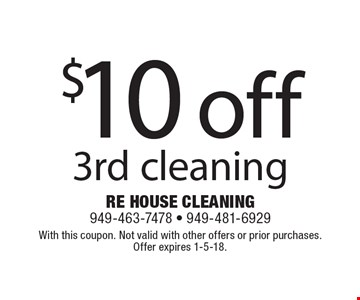$10 off 3rd cleaning. With this coupon. Not valid with other offers or prior purchases. Offer expires 1-5-18.
