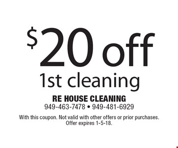 $20 off 1st cleaning. With this coupon. Not valid with other offers or prior purchases. Offer expires 1-5-18.