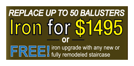 K. PINSON STAIRS: Replace Up To 50 Balusters Iron For $1495 OR FREE Iron