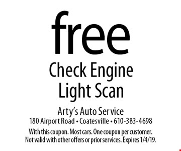 Free Check Engine Light Scan. With this coupon. Most cars. One coupon per customer. Not valid with other offers or prior services. Expires 1/4/19.