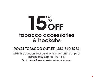 15% off tobacco accessories & hookahs. With this coupon. Not valid with other offers or prior purchases. Expires 1/31/18. Go to LocalFlavor.com for more coupons.
