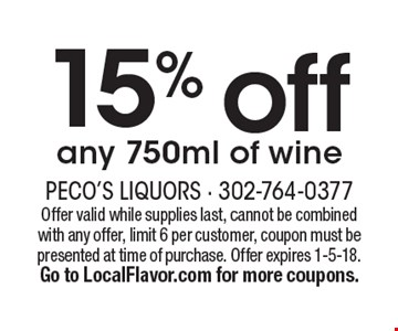 15% off any 750ml of wine. Offer valid while supplies last, cannot be combined with any offer, limit 6 per customer, coupon must be presented at time of purchase. Offer expires 1-5-18. Go to LocalFlavor.com for more coupons.