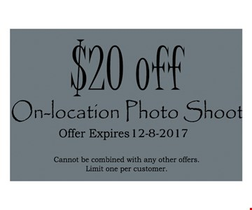 $20 OFF ON- LOCATION PHOTO SHOOT
